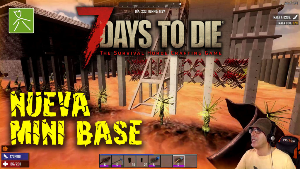 7 Days to Die ep81 | Directo | Mejorando la mini base en Departure