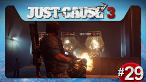 Just Cause 3 ep29