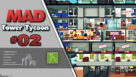 Mad Tower Tycoon ep02 |