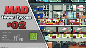 Mad Tower Tycoon ep02
