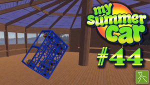 My Summer Car ep44