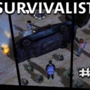 Survivalist ep11 | Eliminator de Saqueadoretors