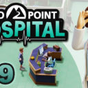 Two Point Hospital ep09  
