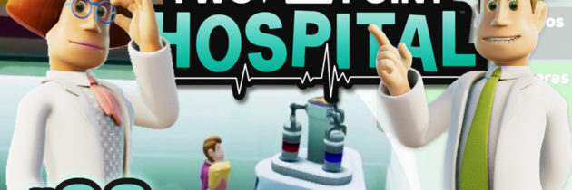 Two Point Hospital ep03 | Modo Libre